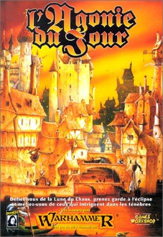L'agonie du jour : Scénario de Warhammer PDF Books