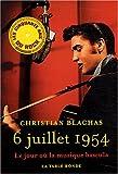6 juillet 1954: Le jour où la musique bascula