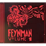 The Feynman Tapes (Recorded by Ralph Leighton: Chief Research Chemist and Other Stories