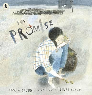 [(The Promise)] [ By (author) Nicola Davies, Illustrated by Laura Carlin ] [August, 2014]