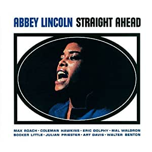 Straight Ahead - Abbey Lincoln