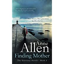 Finding Mother: The Guernsey Novels Book 2