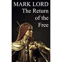 The Return of the Free: Volume 1 (Empire of the Steppe)
