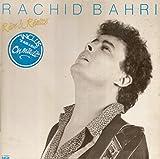 Rachid Bahri – Rêve & Réalité (Vinyle, 33 tours LP 12' - RCA PL70201, 1984) On m'a dit – Je suis à Elle – Dans ma tête – L'opinion publique – Les requins – La fille du Nord a perdu le Nord – La ville ne m'aime plus – Pantin – Marginal – Entre reve et réalité