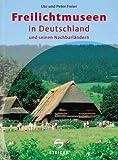 Freilichtmuseen in Deutschland und seinen Nachbarländern