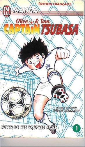 Captain Tsubasa, tome 1 : Voler de ses propres ailes ! par Yôichi Takahashi
