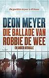 Die ballade van Robbie de Wee en ander verhale (Afrikaans Edition)