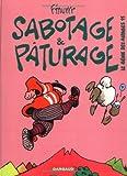 Le Génie des alpages, tome 11 : Sabotage et pâturage