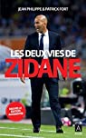 Les deux vies de Zidane par Philippe