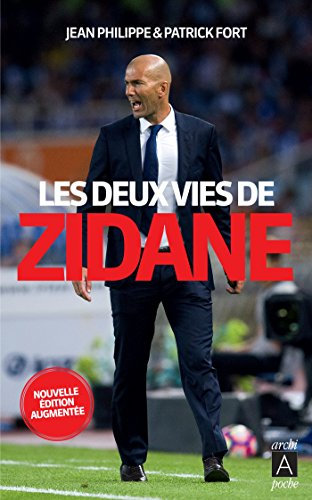 Les deux vies de Zidane par Jean Philippe