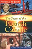 The Secret of the Fourth Candle