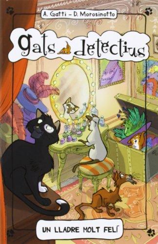 Portada del libro Un Lladre Molt Felí (Gats detectius)