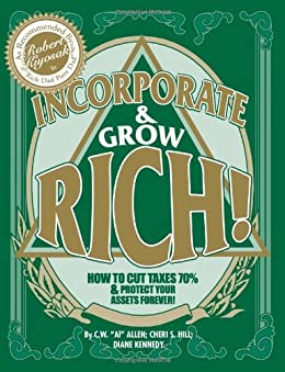 "Incorporate & Grow Rich! de [Hill, Cheri S., Kennedy, Diane, C. W. ""Al"" Allen]"