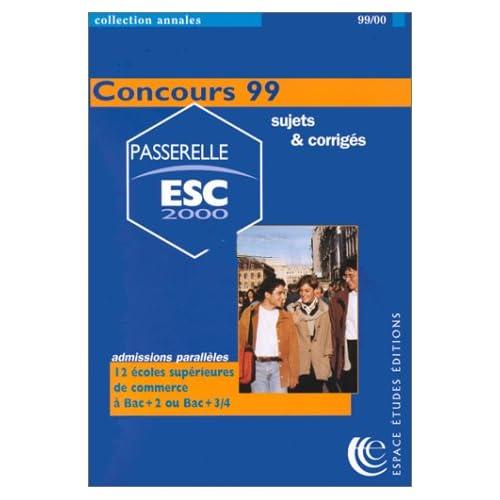 Passerelle ESC 2000 : annales concours 1999