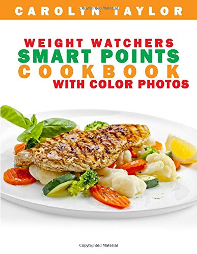 weight-watchers-smart-points-cookbook-with-color-photos-complete-smart-point-serving-size-pictures-a