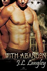 With Abandon (With or Without) by J L Langley (2012-02-07)