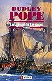 Ramage und die Sarazenen: Roman - Dudley Pope
