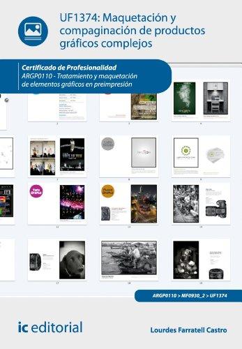 Maquetación y compaginación de productos gráficos complejos. ARGP0110 por Lourdes Farratell Castro