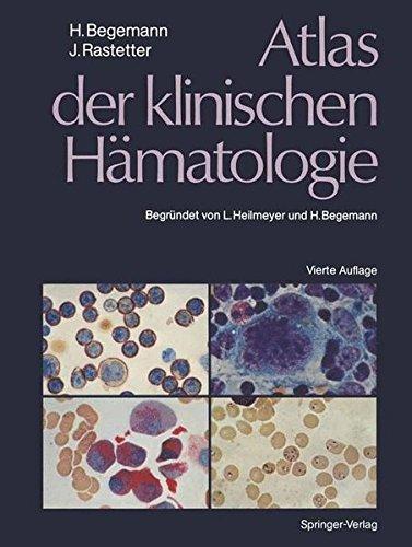 Atlas der klinischen Hämatologie