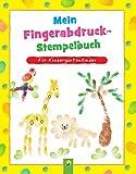 Mein Fingerabdruck-Stempelbuch: Fingerstempeln für Kinder ab 3 Jahren