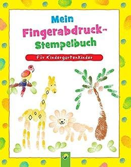 Mein Fingerabdruck Stempelbuch Fingerstempeln Fur Kinder Ab 3