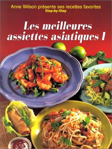 Les Meilleures Assiettes asiatiques, tome 1