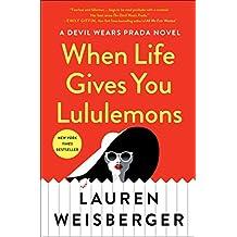 When Life Gives You Lululemons (English Edition)