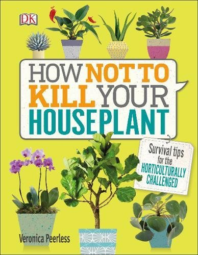 how-not-to-kill-your-house-plant-survival-tips-for-the-horticulturally-challenged