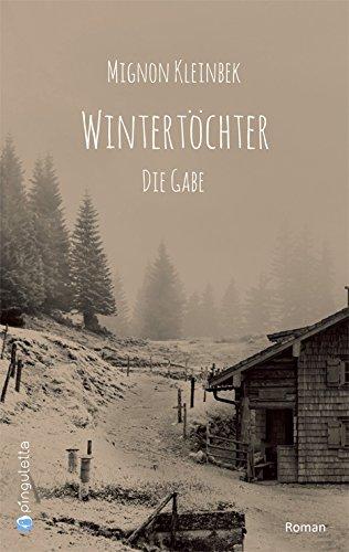 Buchseite und Rezensionen zu 'Wintertöchter. Die Gabe' von Mignon Kleinbek