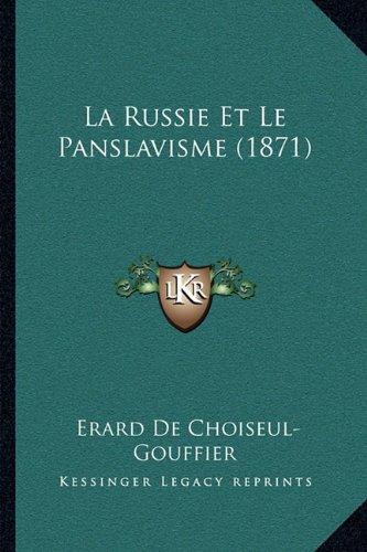 La Russie Et Le Panslavisme (1871)
