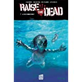 Raise the dead T02 Volume 2