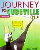 Dilbert: Journey to Cubeville (A Dilbert Book)