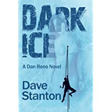 Dark Ice: A Dan Reno Novel: Volume 4