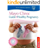 Mayo Clinic Guide to a Healthy Pregnancy (Bestsellers)