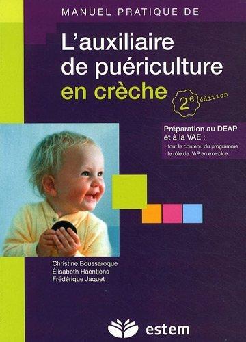 L'auxiliaire de puériculture en crèche de Christine Boussaroque (5 octobre 2009) Broché