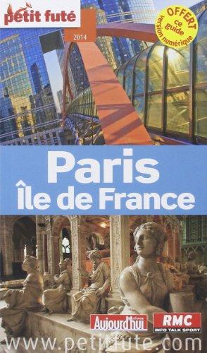 Petit Futé Paris Ile de France par Petit Futé