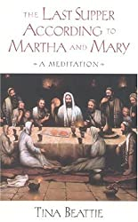 Last Supper According to Martha and Mary: A Meditation