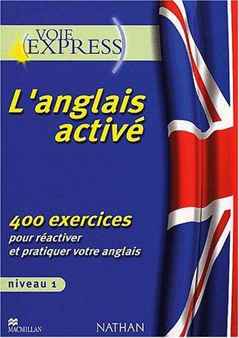 L'anglais activé, 400 exercices