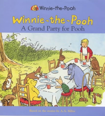 Winnie-the-Pooh : a grand party for Pooh