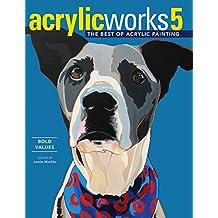 Acrylicworks: Bold Values