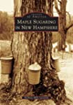 Maple Sugaring in New Hampshire (NH)...