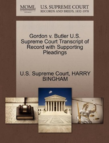 Gordon v. Butler U.S. Supreme Court Transcript of Record with Supporting Pleadings