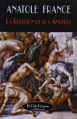 La rebelión de los ángeles (El Club Diógenes)