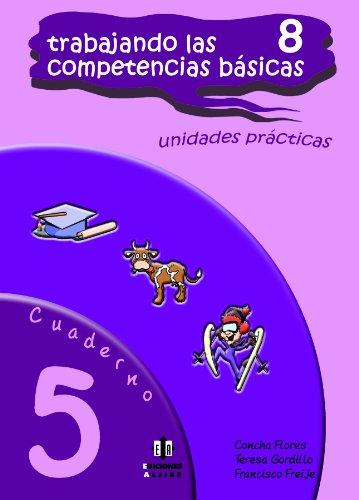 Trabajando las 8 competencias básicas.: Cuaderno 5