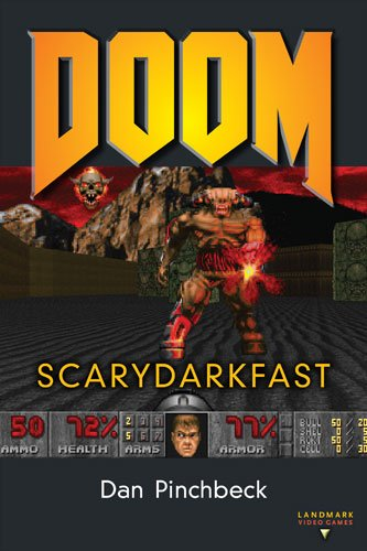 DOOM: SCARYDARKFAST (Landmark Video Games)