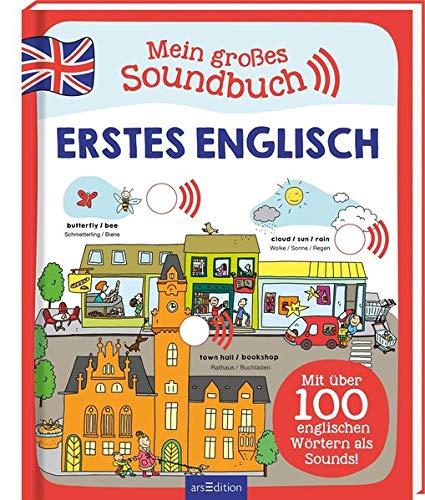 Mein großes Soundbuch Erstes Englisch: Mit über 100 englischen Wörtern als Sounds!