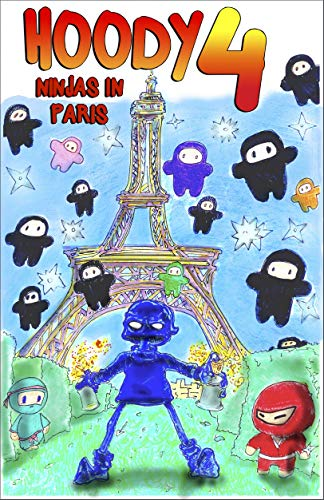 Hoody 4: Ninjas In Paris (English Edition) (4 Hoody)
