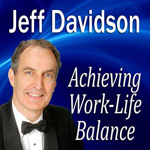 Achieving Work-Life Balance  Audiolibri