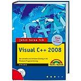 Visual C++ 2008 - inkl. CD: Der schnelle und einfache Einstieg in die Windows-Programmierung (jetzt lerne ich)