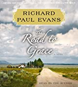 The Road to Grace: The Third Journal in the Walk Series: A Novel by Richard Paul Evans (2012-05-08)